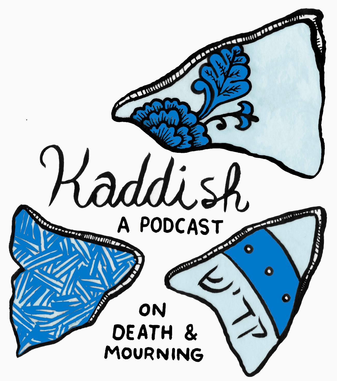 Kaddish: a new Jewish podcast