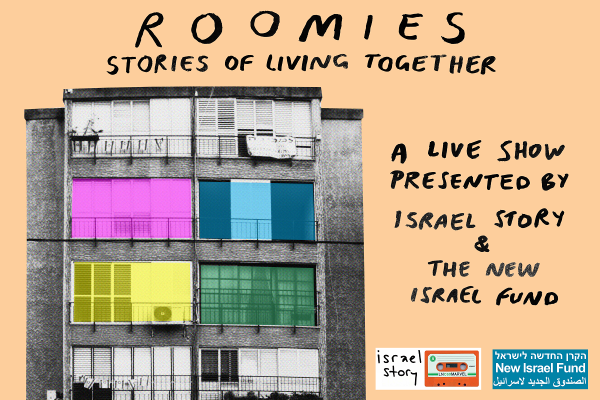 Roomies: A Live Show by Israel Story Podcast and New Israel Fund